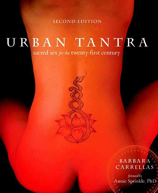 Urban Tantra Book - By Barbara Carrellas